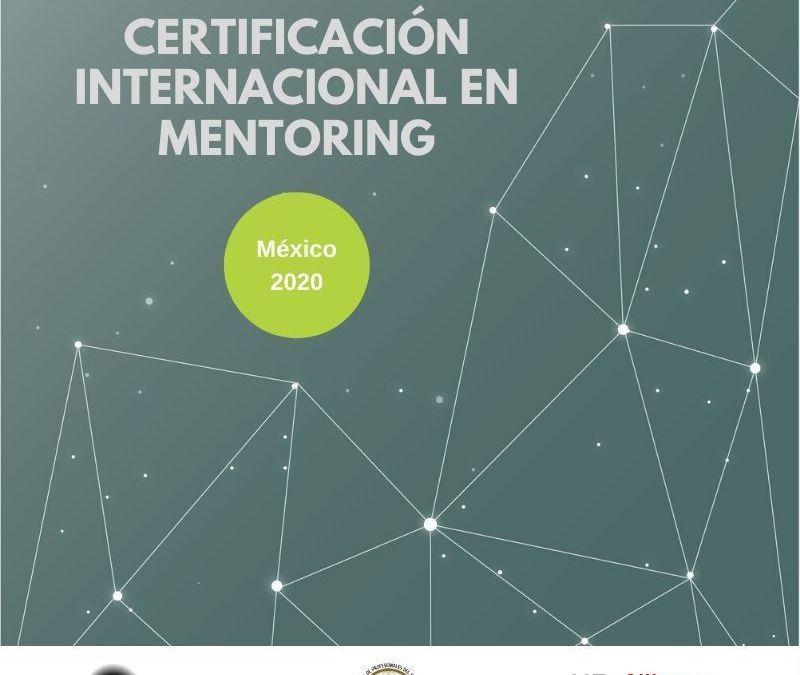 30 de Marzo 2020 iniciamos Certificación Internacional en Mentoring en Ciudad de México