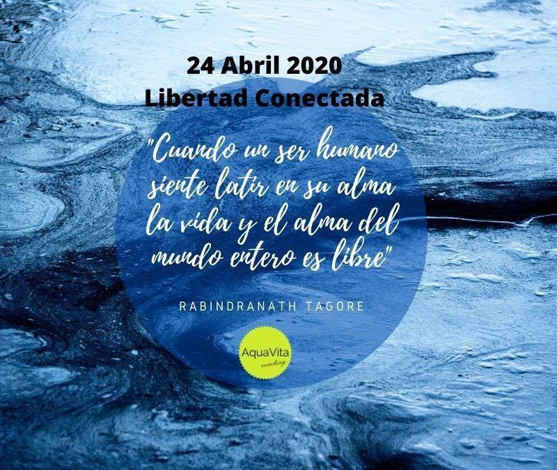 Postales desde el cielo… 24 de Abril 2020: Libertad conectada