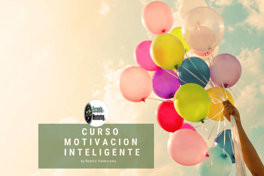 Inicio Curso Motivación Inteligente Online 15/06/2020