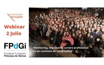 2 de Julio Webinar «Mentoring, impulsar la carrera profesional en un contexto de complejidad» con la FPdGi
