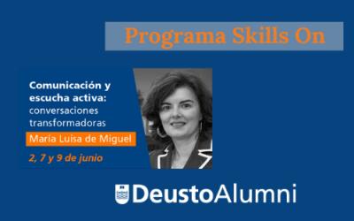 Programa Skills On con Deusto Alumni: Comunicación y Conversaciones Transformadoras