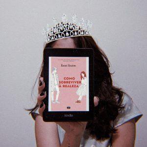 Resenha | Como Sobreviver a Realeza – Rachel Hawkins