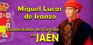 Condestable Miguel Lucas de Iranzo
