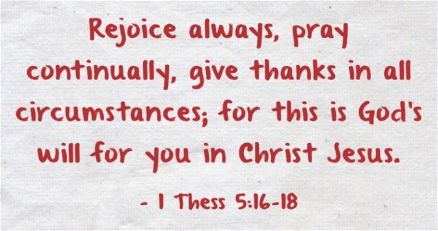 1 Thessalonians 5&16-18