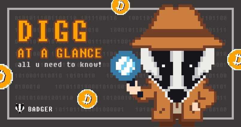 دليل مبسط حول العملة الرقمية DIGG الخاصة بمشروع BadgerDAO