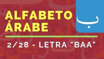 Curso del Alfabeto de Idioma Árabe : Letra «BÁ» (2/28)