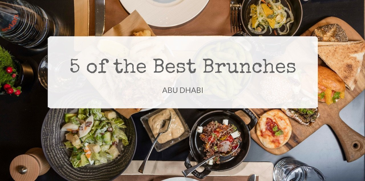 5 of the Best Brunches in Abu Dhabi