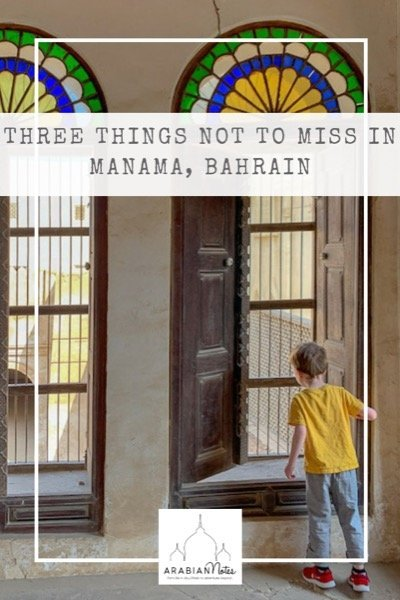 There\'s loads to do in Manama but if you\'re short on time, here\'s my pick of the top three sights you can\'t afford to miss!