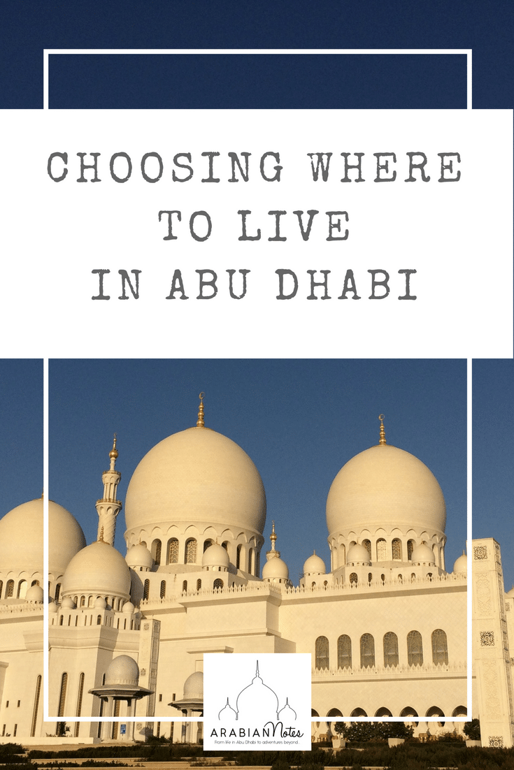Choosing where to live in Abu Dhabi: one of the most frequently questions asked, so here's a guide to some of the most popular areas of the city for expats.