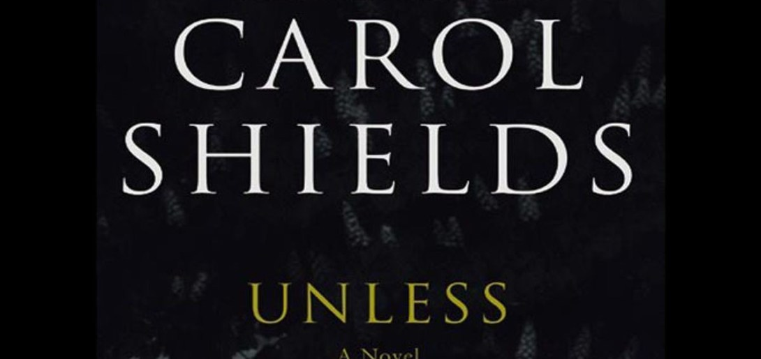 carol shields unless