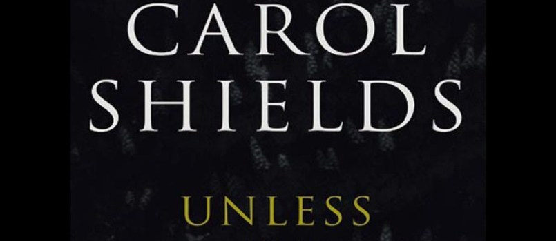 carol shields unless