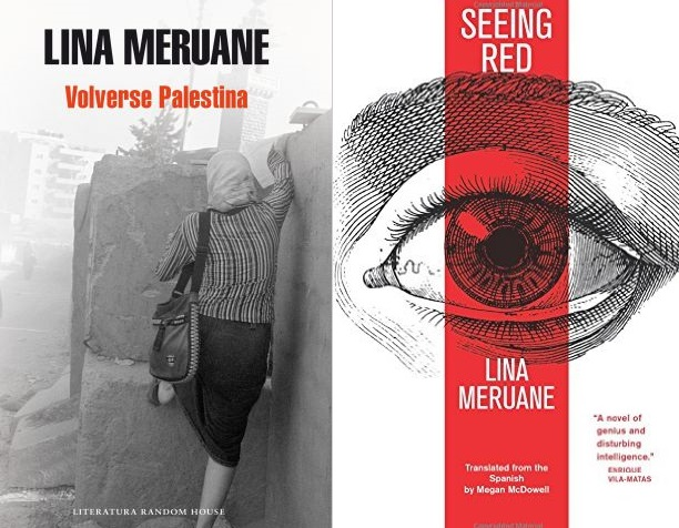Palestinian-Chilean Novelist Lina Meruane: 'Seeing Red' and 'Becoming Palestine'