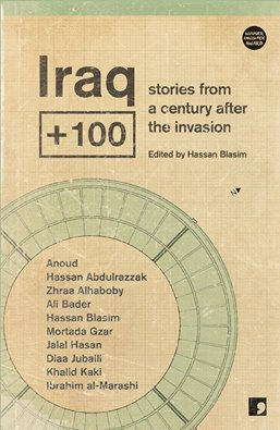 'Iraq + 100' Contributor Anoud on Writing Anger, Violence, and Comedy