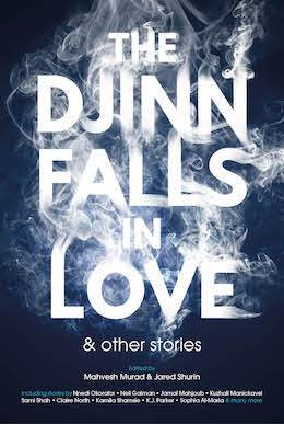 Djinn Fall in Love in New, Wide-Ranging 'Djinnthology'