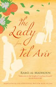 The Lady from Tel Aviv is now out from Saqi Books.