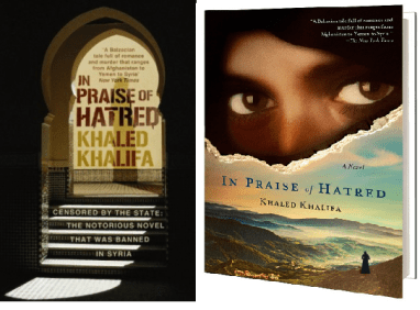 """UK and US editions of Khaled Khalifa's """"In Praise of Hatred."""""""