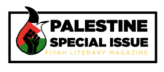Logo of Palestine Special Issue of FIYAH Literary Magazine