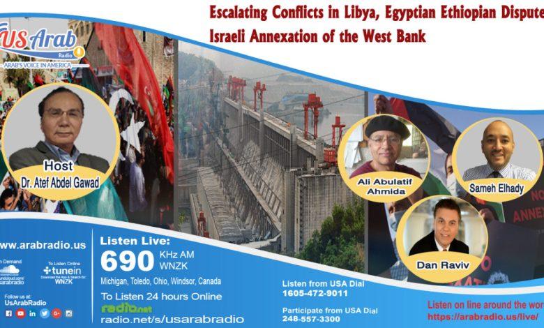 Photo of 3 قضايا و3 خبراء.. النزاع الليبي وخطة الضم الإسرائيلية وأزمة سد النهضة