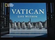الفاتيكان : الحياة فيها