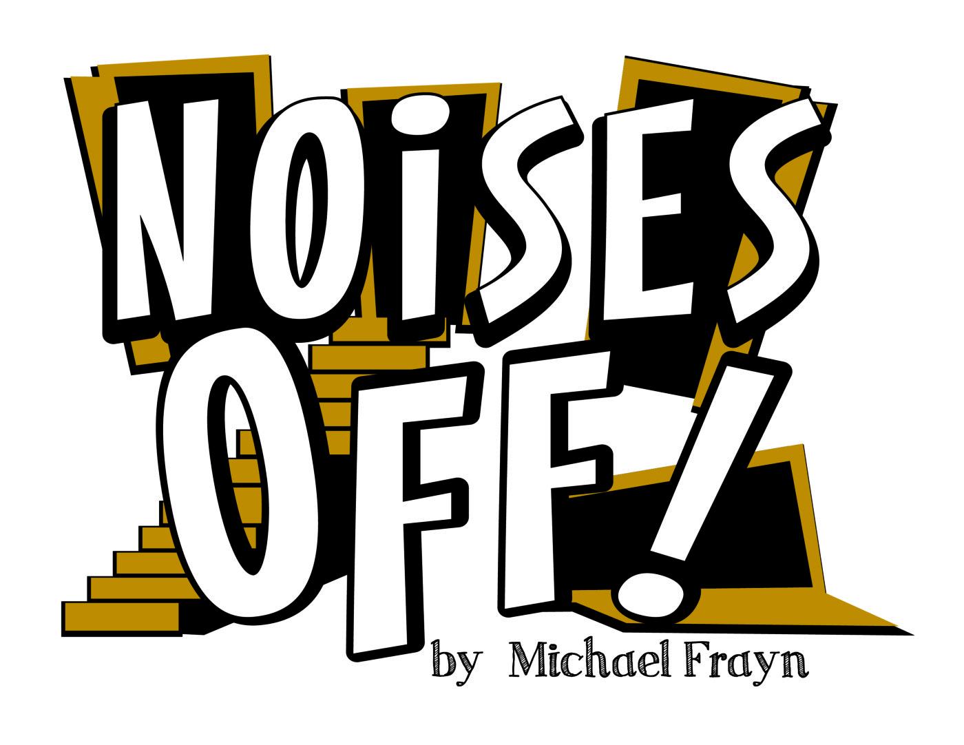 """noises off Called """"the funniest farce ever written,"""" noises off presents a manic menagerie of itinerant actors rehearsing a flop called nothing's on."""