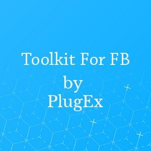 Toolkit For FB by PlugEx Facebook Automation Bot