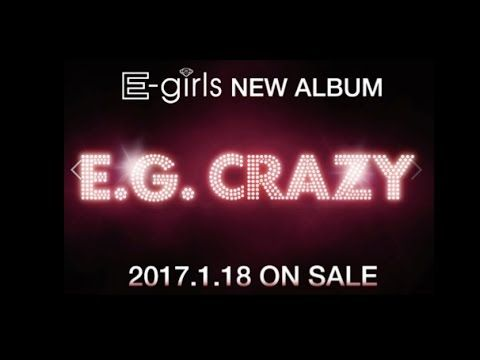 "E-girls announce new album ""E.G. Crazy"""