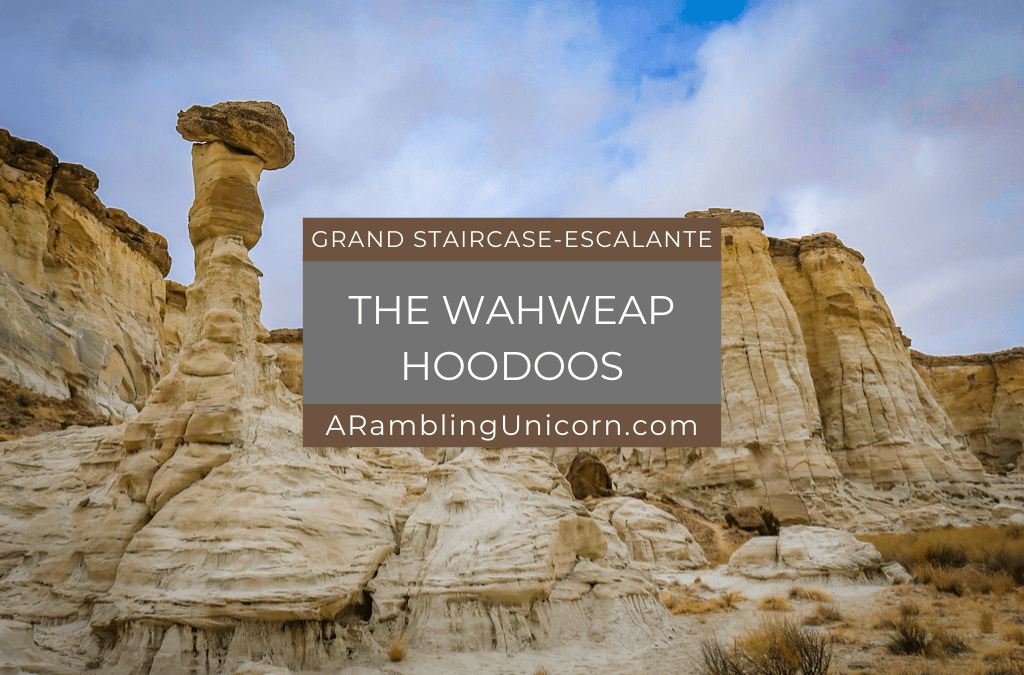 Exploring the Wahweap Hoodoos at Grand Staircase-Escalante National Monument