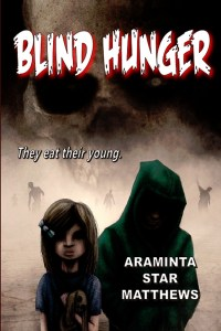 Cover image of Blind Hunger by Araminta Matthews, featuring two children. A young girl holds a bunny and a young boy in a green hoody has a shadowed face as a bunch of shambling zombies come through the mist behind them.