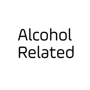 Alcohol Related