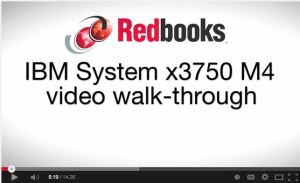 IBM System x3750 M4 video walk-through