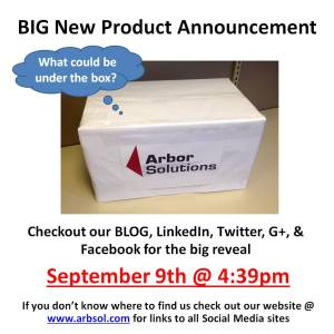 BIG New Product Announcement from Arbor Solutions Today @ 4:39pm