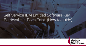 Self Service IBM Entitled Software Key Retrieval – It Does Exist.