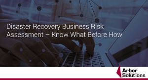 Disaster Recovery Business Risk Assessment