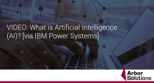 VIDEO: What is Artificial Intelligence (AI)? [via IBM Power Systems]