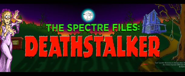 New Trailer Teases Horror and Adventure for Upcoming The Spectre Files Deathstalker Arcade