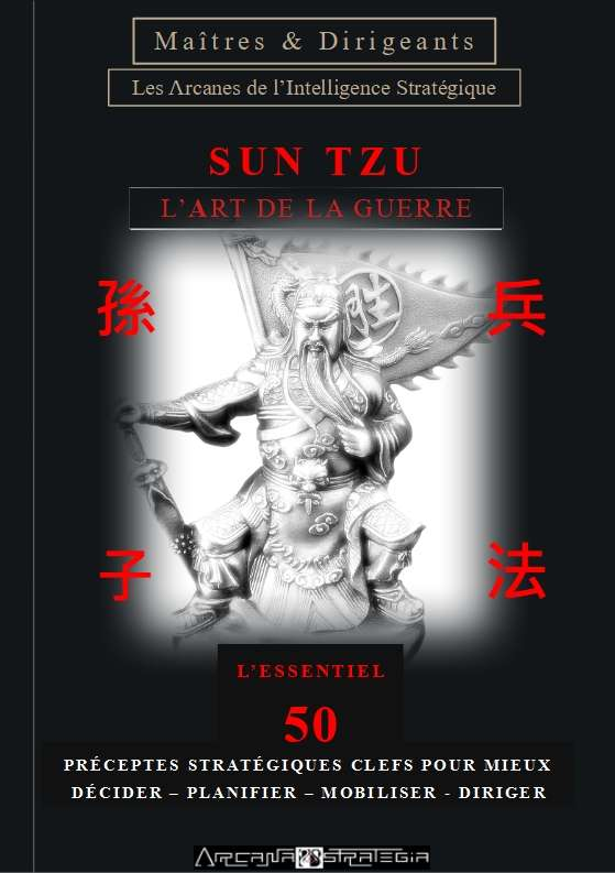 Sun Tzu-L_essentiel-50 Préceptes Stratégiques Clefs