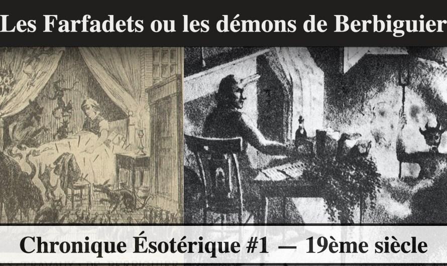 Les Farfadets ou les démons de Berbiguier – Vlog Ésotérisme #1