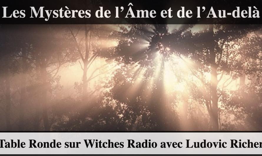 L'âme et l'au-delà avec Ludovic Richer