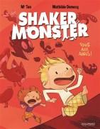 Shaker Monster Tome 1 Tous aux abris