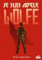 Je suis Adle Wolfe