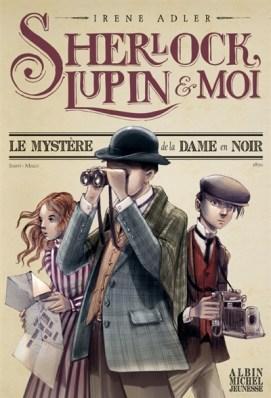 Sherlock, Lupin & Moi