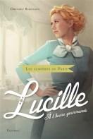 Les Lumières de Paris : Lucille, à l'heure gourmande