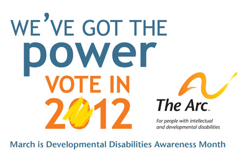 We've Got the Power: Vote in 2012 – The Arc, for people with intellectual and developmental disabilities