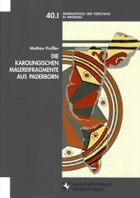 Die karolingischen Malereifragmente aus Paderborn