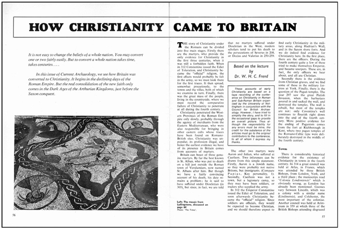 Lullingstone in Kent also appeared in an early issue of the magazine, in an article on Christianity in late Roman Britain in CA 3.