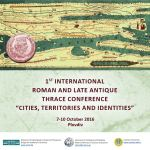 Bulgaria's Archaeology Institute Releases Program for 1st International Conference on 'Roman & Late Antiquity Thrace'