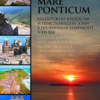 Early Byzantium's Haemimontus Province on Bulgaria's Southern Black Sea Coast Presented in New Book Based on 8 Years of Excavations