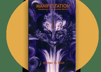 MANIFESTATION CONVERSATIONS WITH ARCHANGEL MICHAEL
