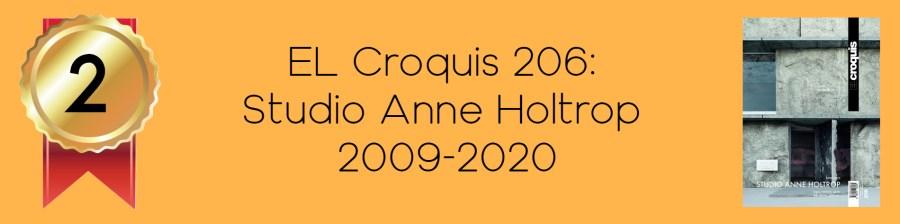 NO.2 EL Croquis 206: Studio Anne Holtrop