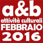 Attività culturali febbraio 2016